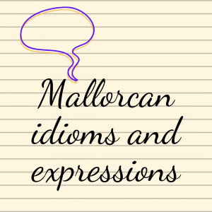 Mallorcan expressions